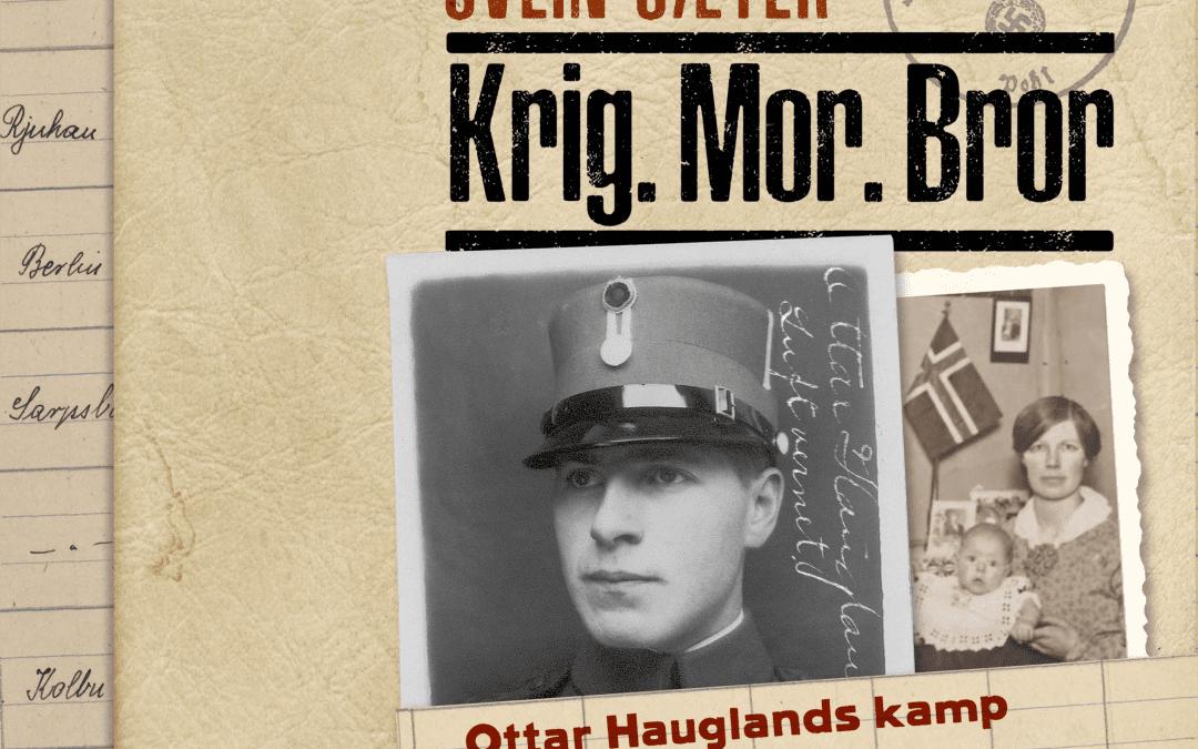 Ottar Haugland og andre verdskrigen